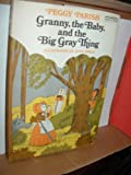 img - for Granny, the Baby, and the Big Gray Thing book / textbook / text book