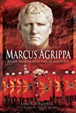 img - for Marcus Agrippa: Right-Hand Man of Caesar Augustus book / textbook / text book