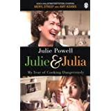 Julie & Julia: My Year of Cooking Dangerouslyby Julie Powell