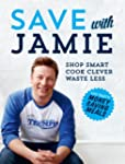 Save with Jamie: Shop Smart, Cook Cle...