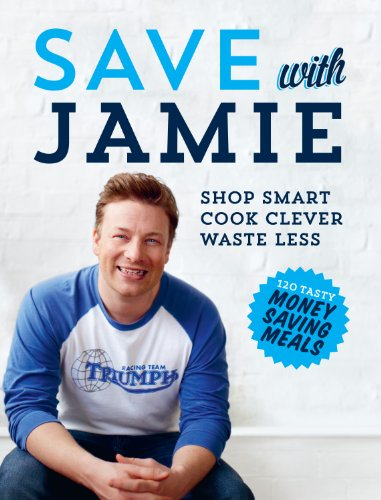 save-with-jamie-shop-smart-cook-clever-waste-less