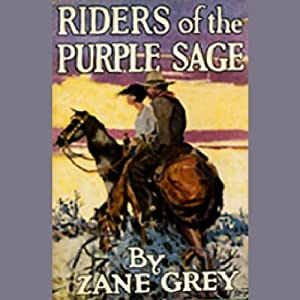 Riders of the purple sage dramatized zane grey