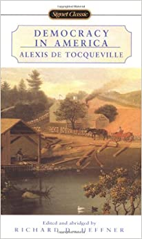 the visit of alexis de tocqueville to the united states and his comments on the american cultural an Banham's america  1831 journey in the united states [image via tocquevilleorg]  boorstin observed of alexis de tocqueville's democracy in.