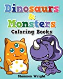 Dinosaurs and Monsters Coloring Book