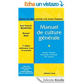 Manuel de culture g�n�rale : Histoire, religions, philosophie, litt�rature, arts, sciences (Hors collection) (French Edition)
