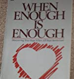 "When Enough Is Enough (""Caring enough"" series) (0830709797) by Augsburger, David W."