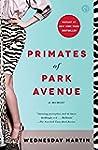 Primates of Park Avenue: A Memoir (En...