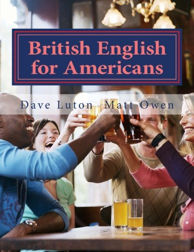 British English For Americans: From Both Sides