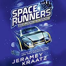 The Moon Platoon: Space Runners, Book 1 Audiobook by Jeramey Kraatz Narrated by Andy Paris