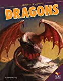 img - for Dragons (Creatures of Legend) book / textbook / text book