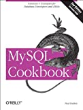 MySQL Cookbook (059652708X) by Paul DuBois