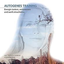 Autogenes Training Hörbuch von Stefanie Grabner Gesprochen von: Stefanie Grabner