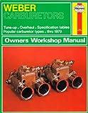 Weber Carburetors Owners Workshop Manual