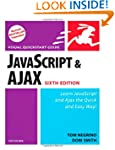 JavaScript and Ajax for the Web, Sixt...