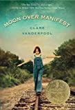 Moon Over Manifest (2011)
