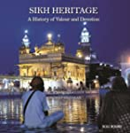 Sikh Heritage: A History of Valour an...