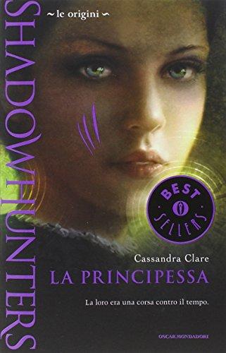 Le origini La principessa Shadowhunters PDF