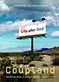 Life After God (0671874349) by Douglas Coupland