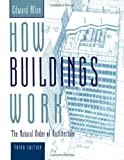 How Buildings Work: The Natural Order of Architecture (019516198X) by David Swoboda Edward Allen