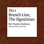 No 1 Branch Line, The Signalman | Charles Dickens