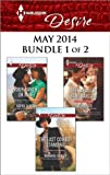 img - for Harlequin Desire May 2014 - Bundle 1 of 2: Your Ranch...Or Mine?\The Sarantos Baby Bargain\The Last Cowboy Standing book / textbook / text book