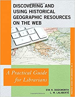Image of Discovering and Using Historical Geographic Resources on the Web