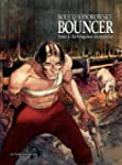 Bouncer - tome 4 - La Vengeance du ma...