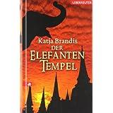 """Der Elefanten-Tempelvon """"Katja Brandis"""""""