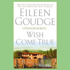 Wish Come True: A Carson Springs Novel | [Eileen Goudge]