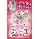 A Nutcracker Colour Special (Magic Ballerina)by Darcey Bussell