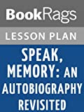 Speak, Memory: An Autobiography Revisited Lesson Plans (English Edition)