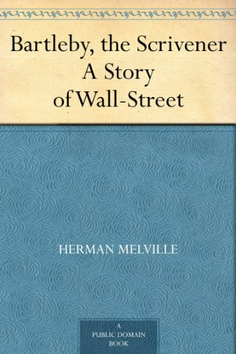 "an analysis of the bartleby the scrivener story The rather lengthy story ""bartleby, the scrivener: a story of wall street"" by herman melville begins with a first-person narrator describing the instances that have led him to hire bartleby."