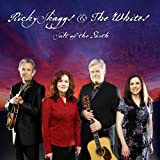 echange, troc Ricky Skaggs & The Whites - Salt of the Earth