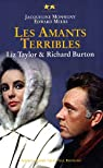 Elizabeth Taylor et Richard Burton : Les amants terribles par Monsigny