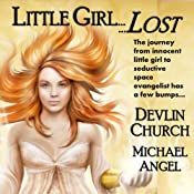 Little Girl Lost | [Devlin Church, Michael Angel]