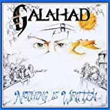 Nothing Is Written by Galahad [Music CD]