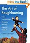 The Art of Roughhousing