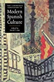 The Cambridge Companion to Modern Spanish Culture (Cambridge Companions to Culture)