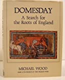 Domesday: A Search for the Roots of England