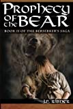 img - for Prophecy of the Bear: Book II of the Berserker's Saga (Volume 2) book / textbook / text book