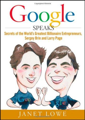 Google Speaks - Secrets Of The World's Greatest.. - Janet Lowe
