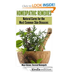 Homeopathic Remedies: Natural Cures for the Most Common Skin Diseases