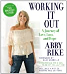 Working It Out: A Journey of Love, Lo...