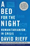 A Bed for the Night: Humanitarianism...