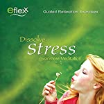 The Eflexx Awareness Meditation: Dissolve Stress | Mike Angulo