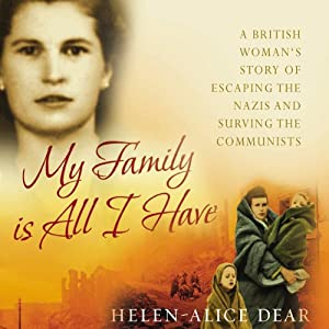 My Family Is All I Have | [Helen-Alice Dear]
