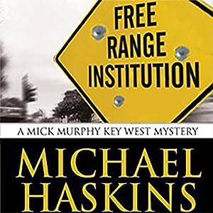 Free Range Institution Audiobook