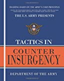 Tactics In Counterinsurgency (1463511108) by Department of the Army