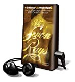 The Seven Rays [With Earbuds] (Playaway Young Adult)