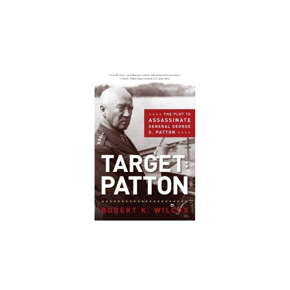 Assassinate General George S. Patton (Hardcover) Book